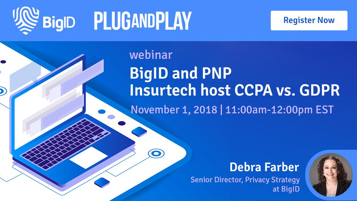 BrightTalk PNP Insurtech BigID Webinar on GDPR VS CCPA
